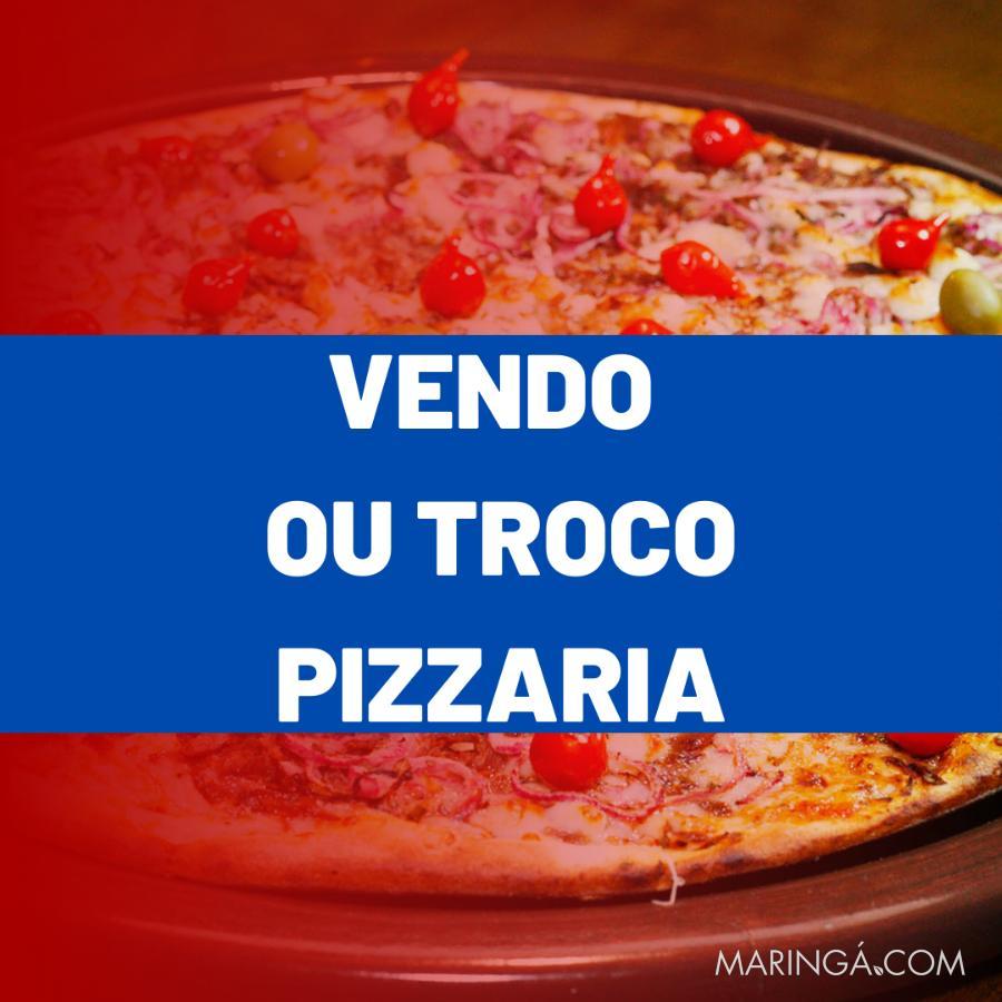 Pizzaria - Vendo ou Troco